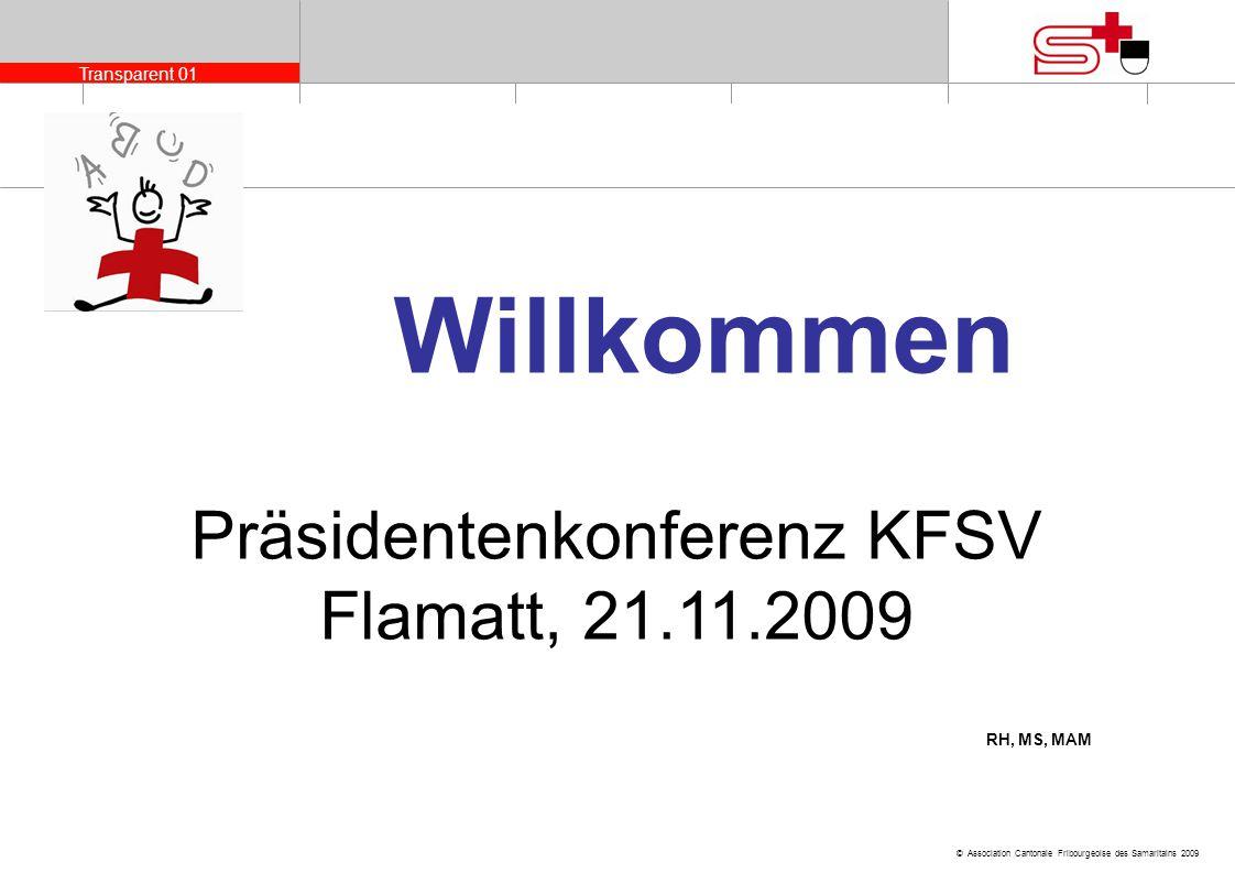 Präsidentenkonferenz KFSV Flamatt, 21.11.2009