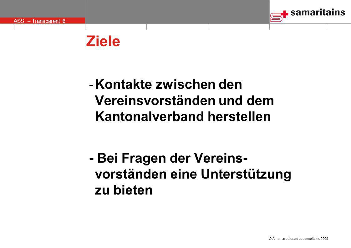 Ziele Kontakte zwischen den Vereinsvorständen und dem Kantonalverband herstellen.
