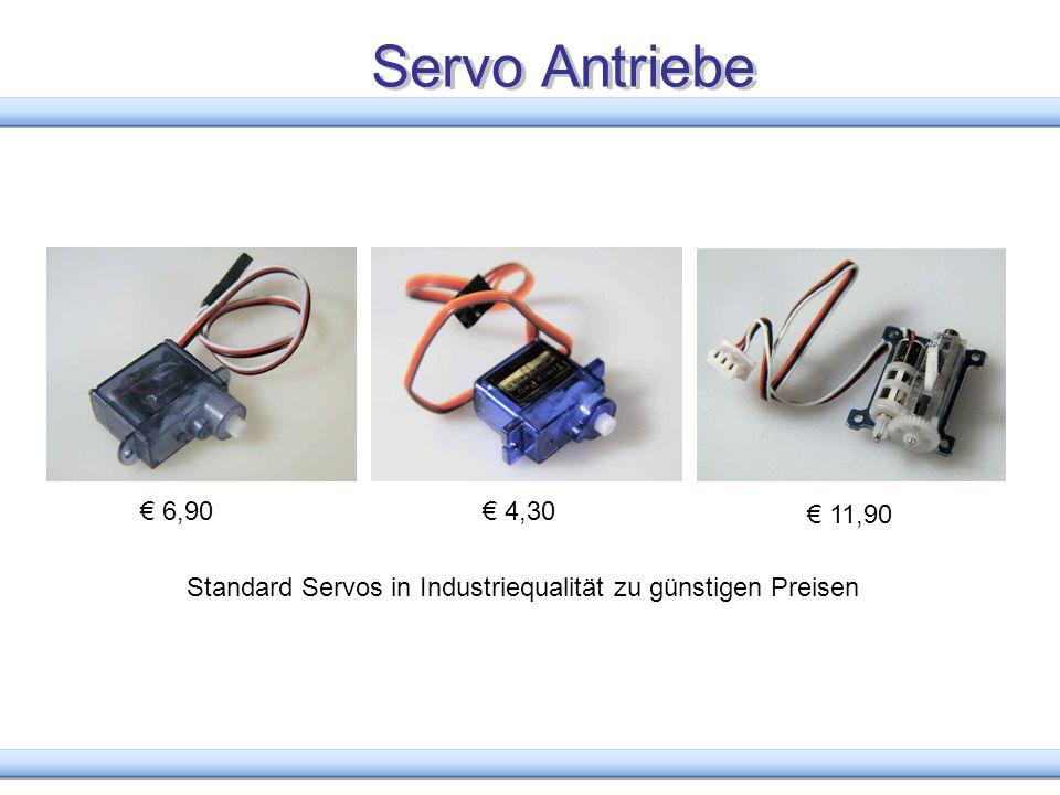 Servo Antriebe € 6,90 € 4,30 € 11,90 Standard Servos in Industriequalität zu günstigen Preisen