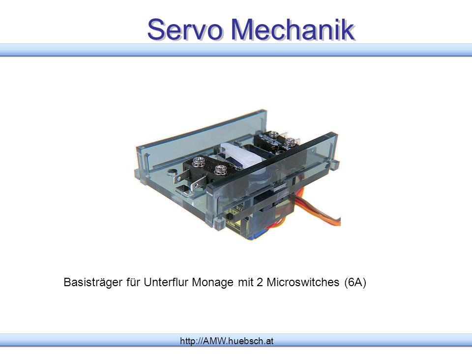 Servo Mechanik Basisträger für Unterflur Monage mit 2 Microswitches (6A) http://AMW.huebsch.at