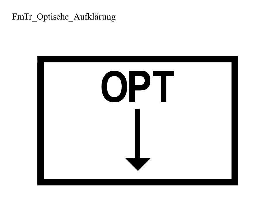 FmTr_Optische_Aufklärung