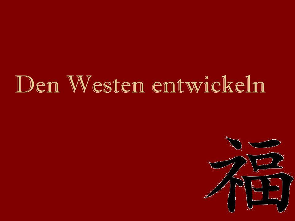 Den Westen entwickeln