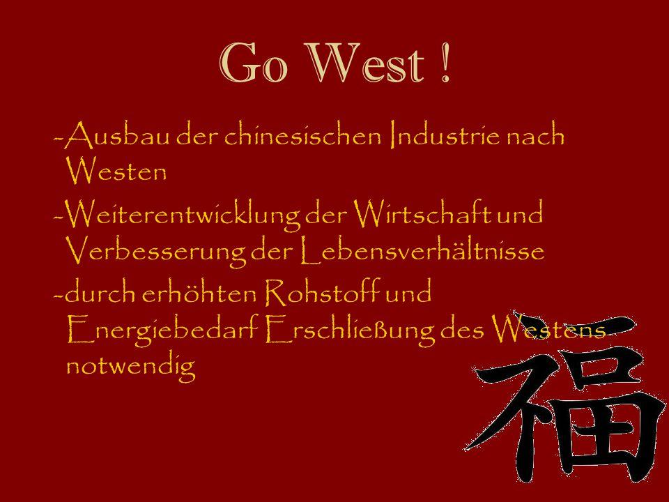Go West ! -Ausbau der chinesischen Industrie nach Westen