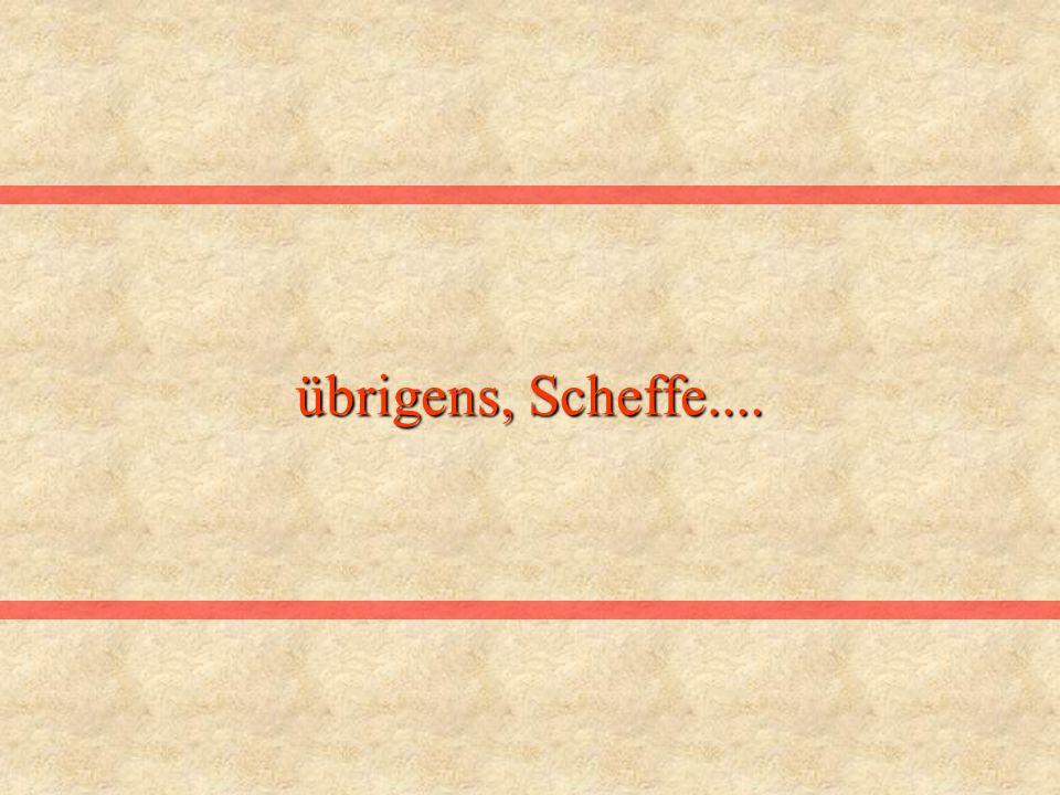 übrigens, Scheffe....