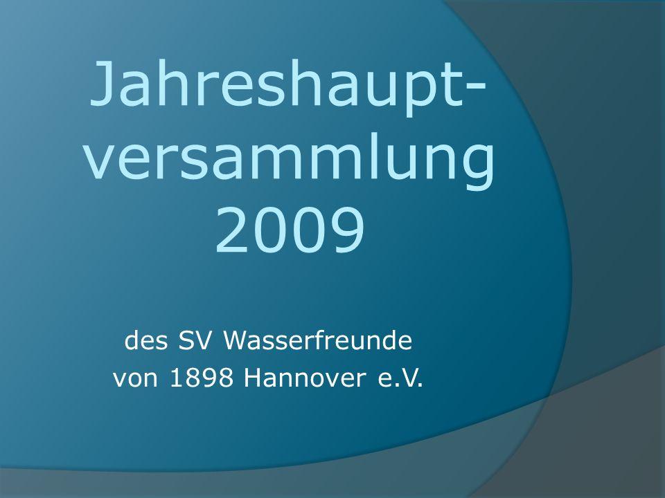 Jahreshaupt- versammlung 2009