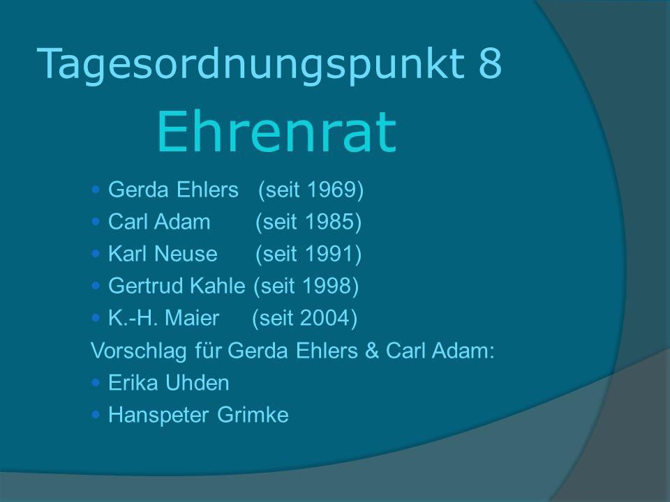 Ehrenrat Tagesordnungspunkt 8 Gerda Ehlers (seit 1969)