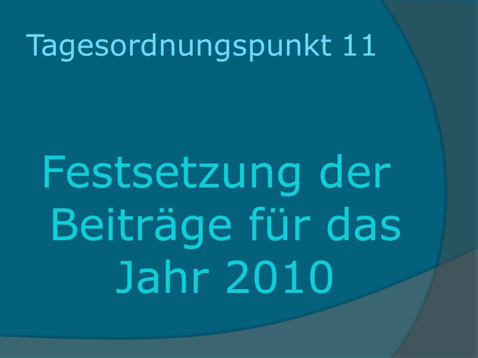 Festsetzung der Beiträge für das Jahr 2010