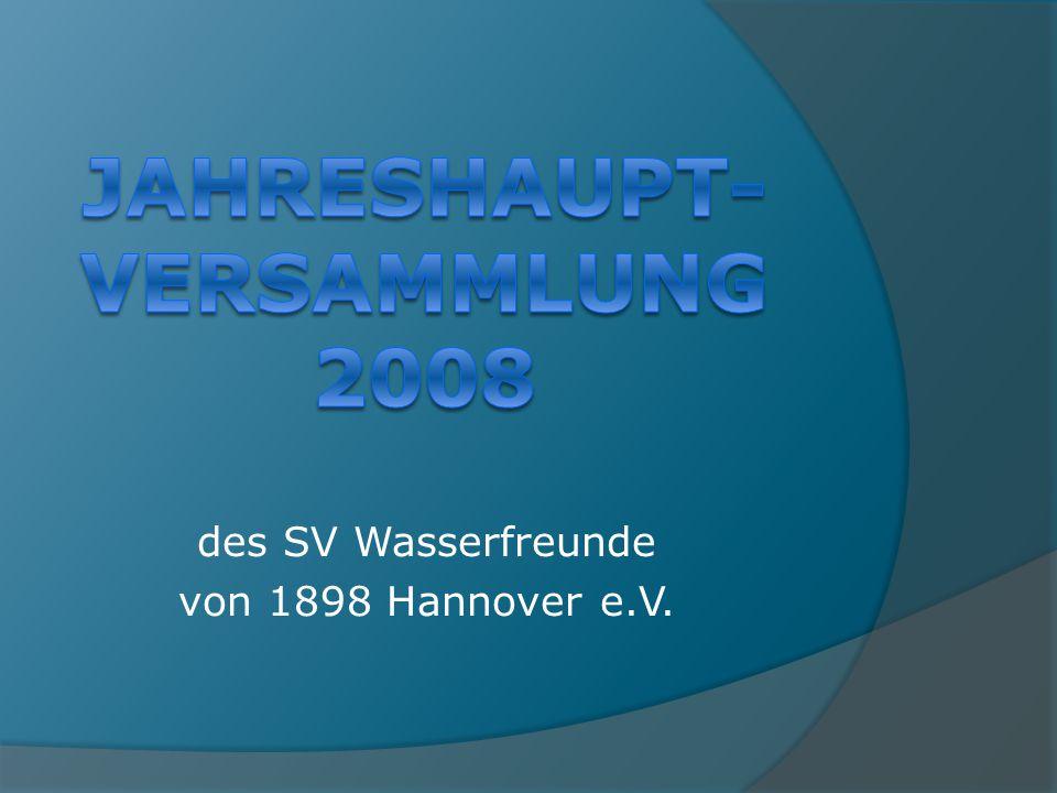 Jahreshaupt- versammlung 2008