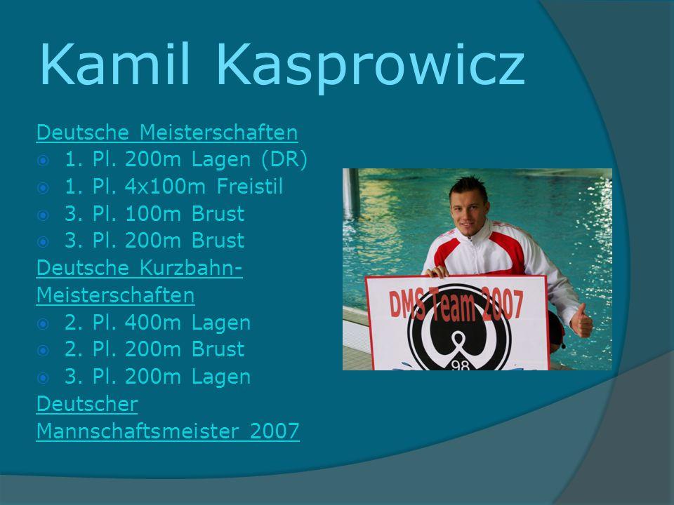 Kamil Kasprowicz Deutsche Meisterschaften 1. Pl. 200m Lagen (DR)