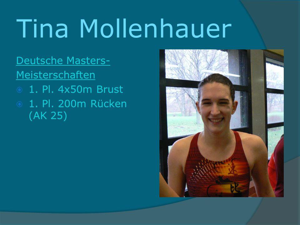 Tina Mollenhauer Deutsche Masters- Meisterschaften 1. Pl. 4x50m Brust