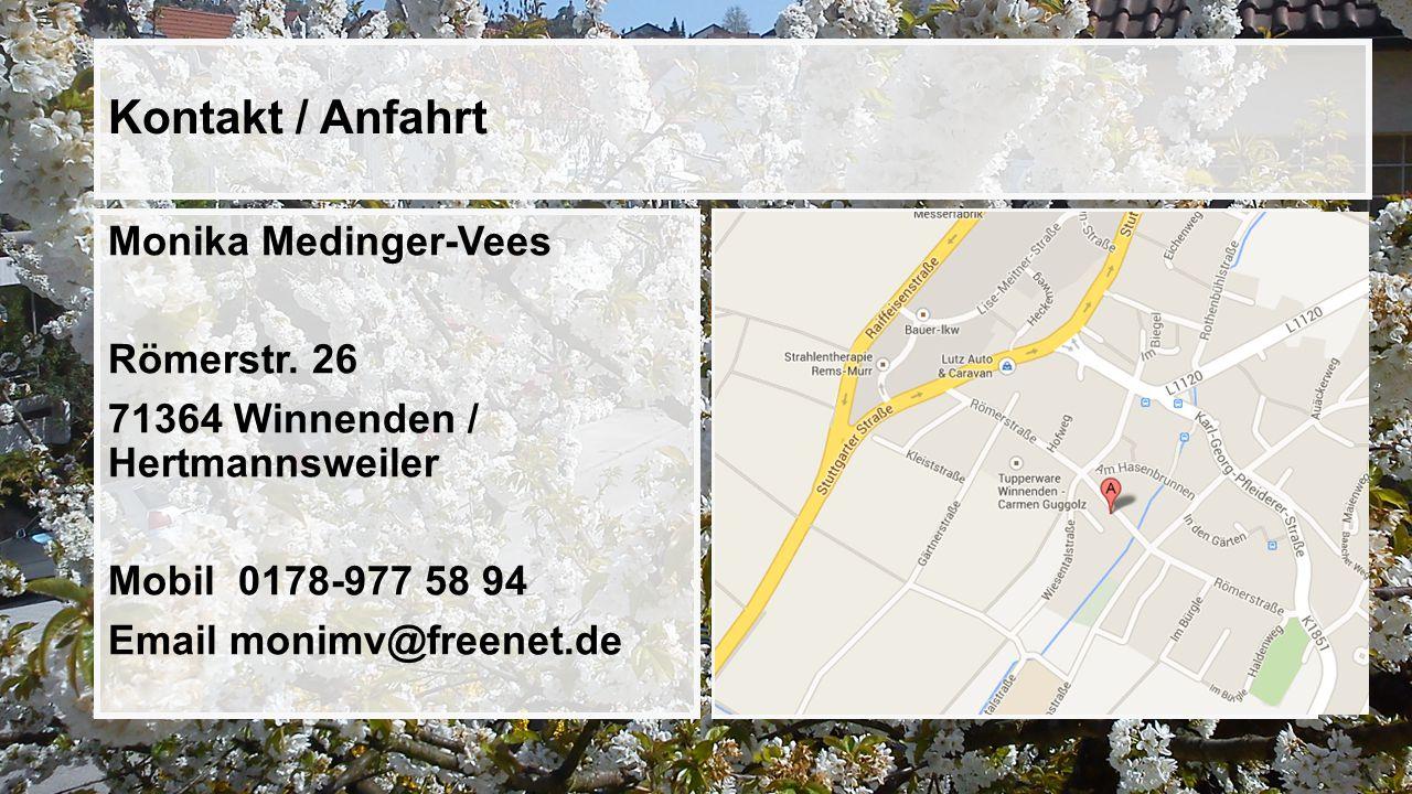 Kontakt / Anfahrt Monika Medinger-Vees Römerstr.