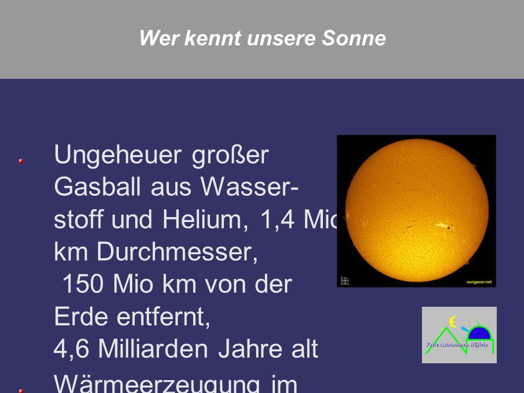 Wer kennt unsere Sonne