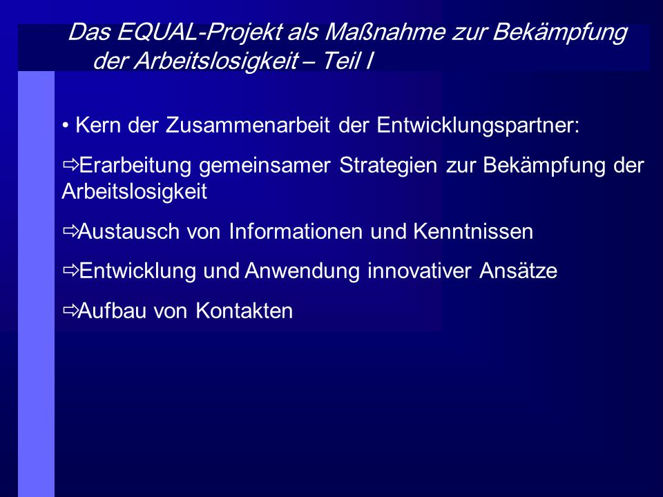 Das EQUAL-Projekt als Maßnahme zur Bekämpfung der Arbeitslosigkeit – Teil I