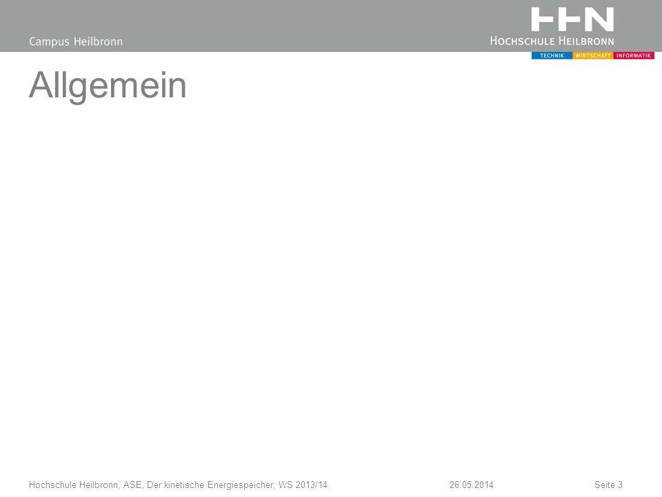 Allgemein Hochschule Heilbronn, ASE, Der kinetische Energiespeicher, WS 2013/14 31.03.2017
