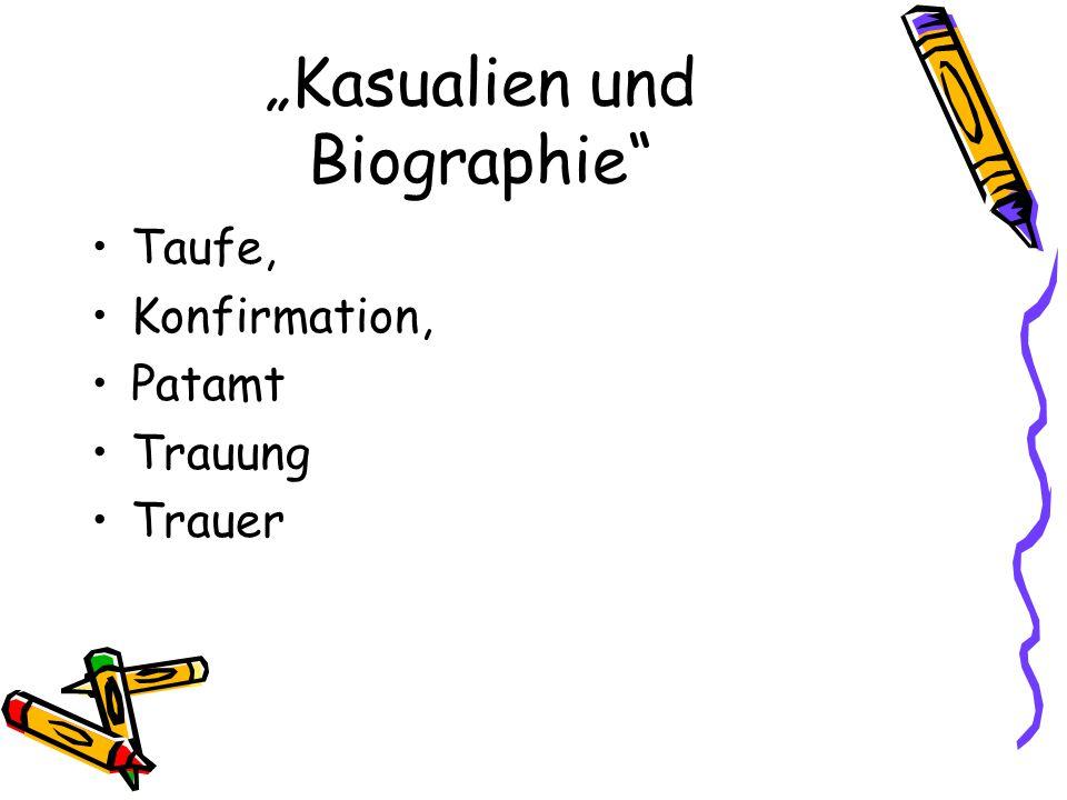 """""""Kasualien und Biographie"""