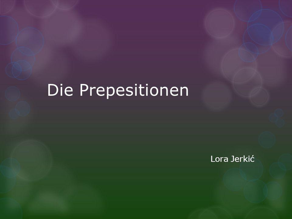 Die Prepesitionen Lora Jerkić
