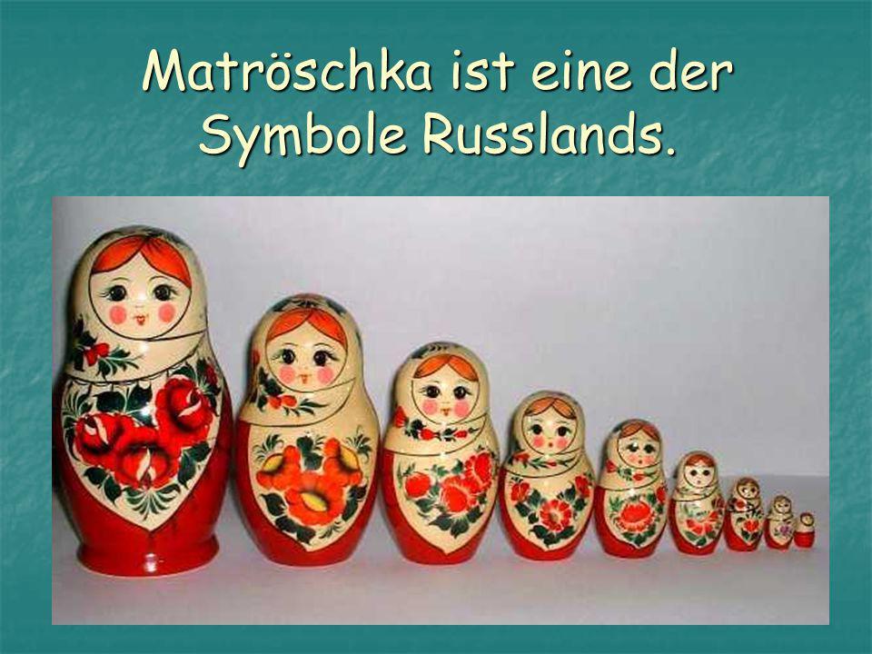 Matröschka ist eine der Symbole Russlands.
