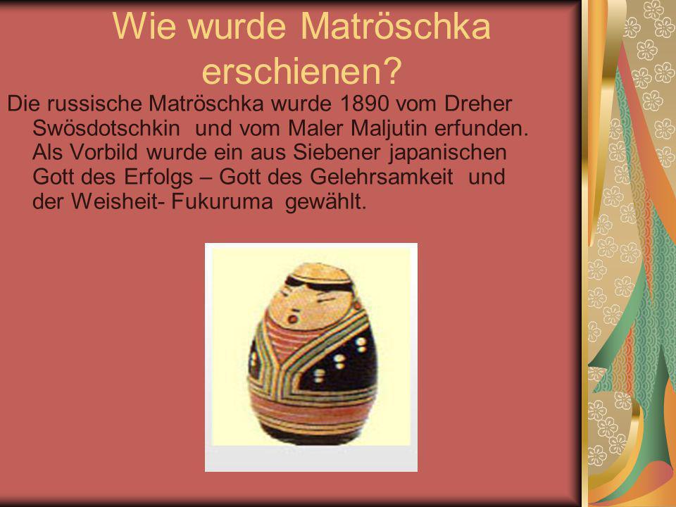 Wie wurde Matröschka erschienen