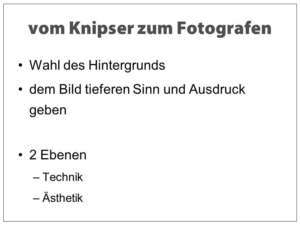 vom Knipser zum Fotografen