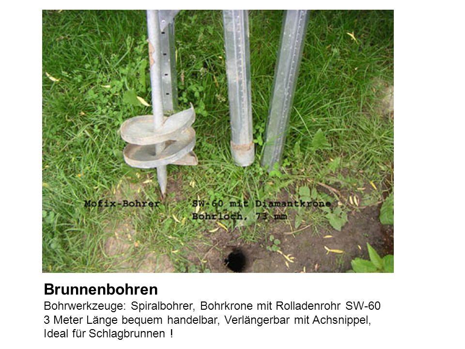 Brunnenbohren Bohrwerkzeuge: Spiralbohrer, Bohrkrone mit Rolladenrohr SW-60. 3 Meter Länge bequem handelbar, Verlängerbar mit Achsnippel,
