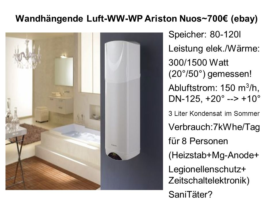 Wandhängende Luft-WW-WP Ariston Nuos~700€ (ebay)