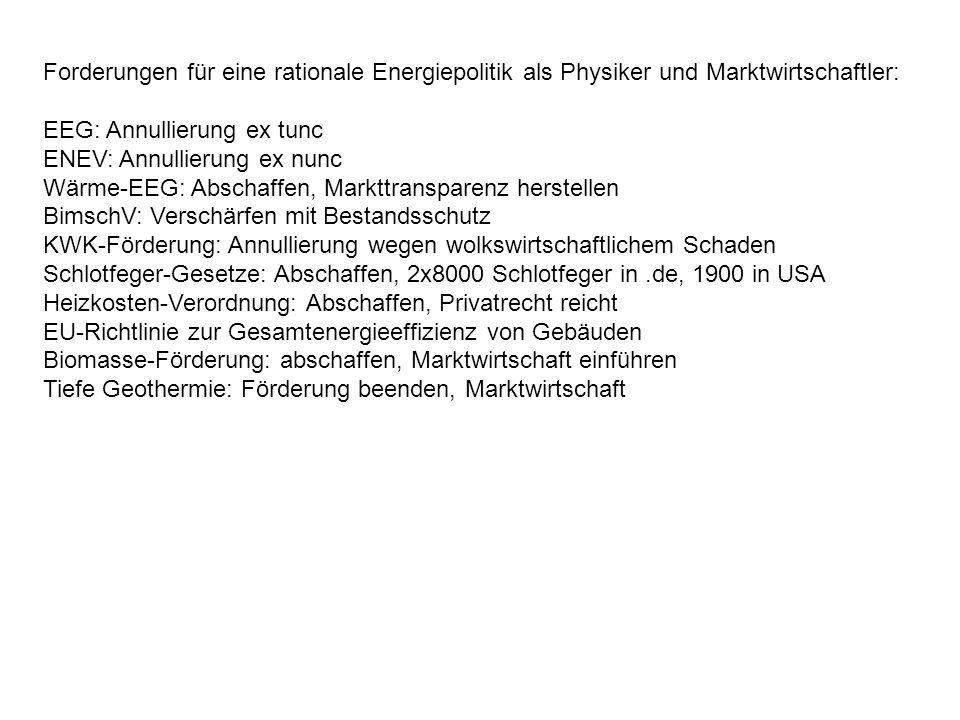 Forderungen für eine rationale Energiepolitik als Physiker und Marktwirtschaftler: