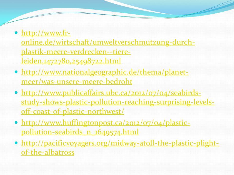 http://www.fr-online.de/wirtschaft/umweltverschmutzung-durch-plastik-meere-verdrecken--tiere-leiden,1472780,25498722.html