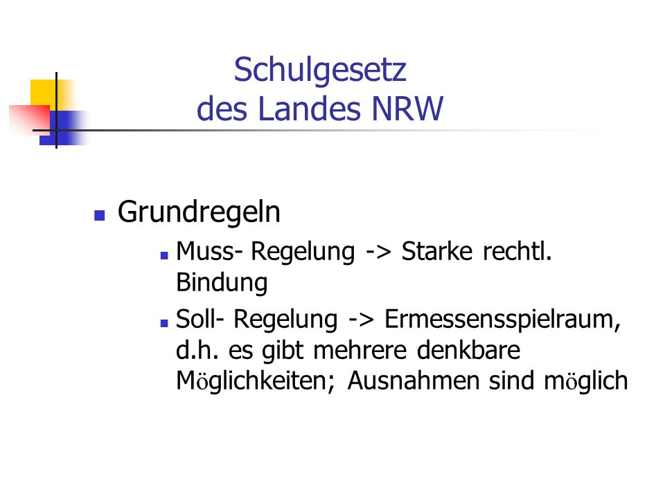 Schulgesetz des Landes NRW Grundregeln