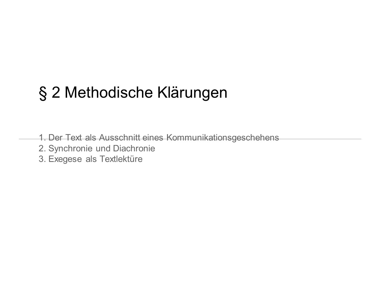 § 2 Methodische Klärungen