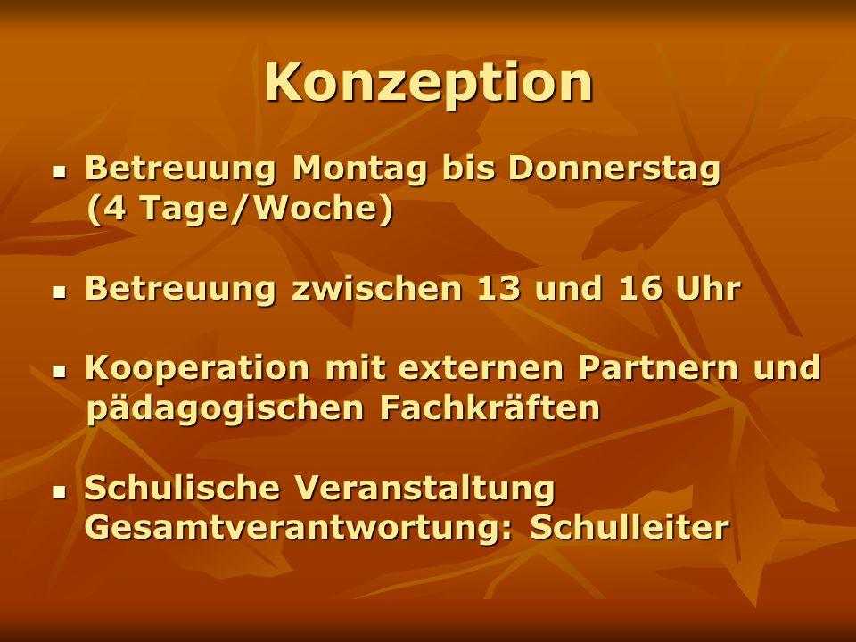 Konzeption Betreuung Montag bis Donnerstag (4 Tage/Woche)