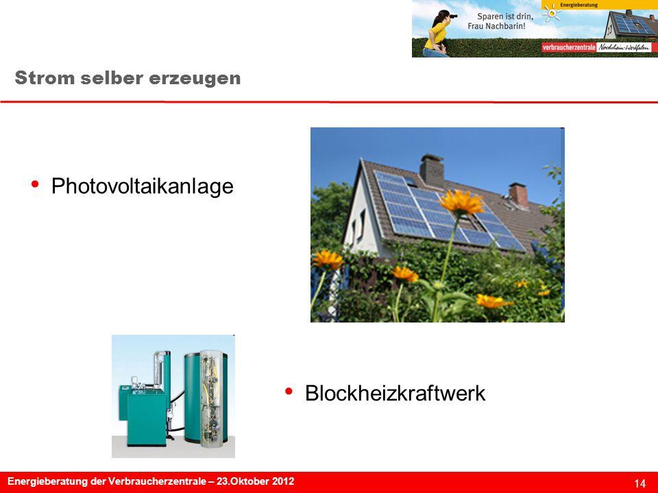 Strom selber erzeugen Photovoltaikanlage Blockheizkraftwerk