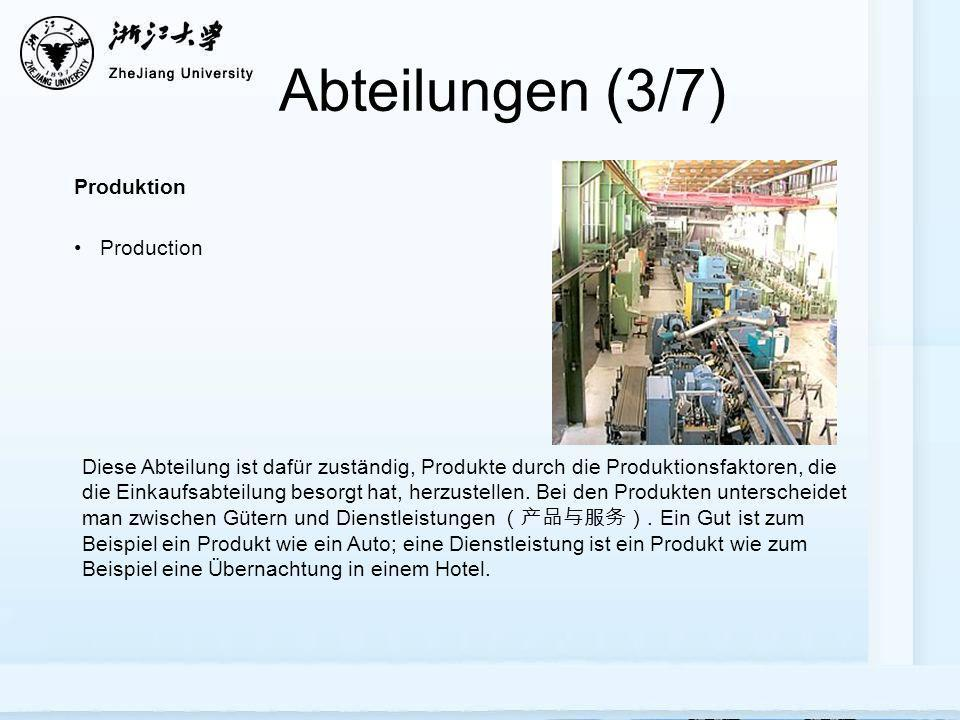 Abteilungen (3/7) Produktion Production