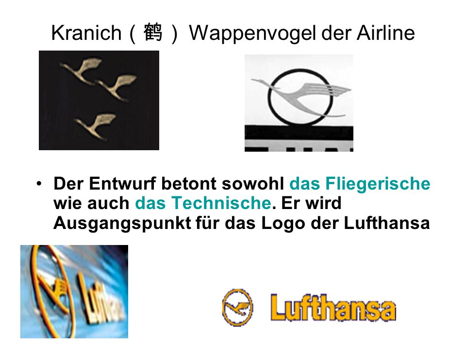 Kranich(鹤) Wappenvogel der Airline