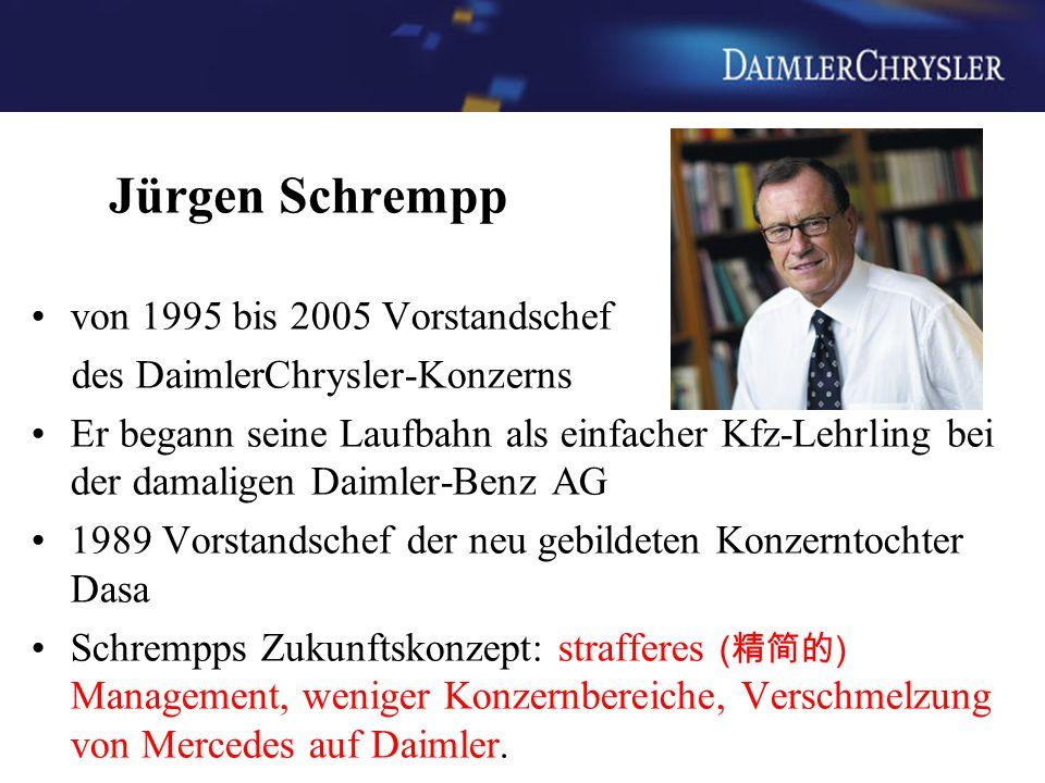 Jürgen Schrempp von 1995 bis 2005 Vorstandschef