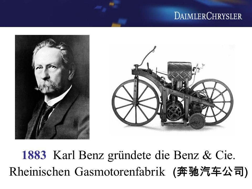 1883 Karl Benz gründete die Benz & Cie