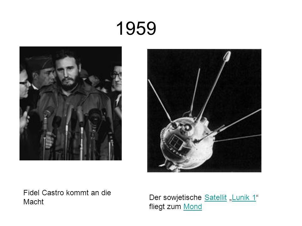 1959 Fidel Castro kommt an die Macht