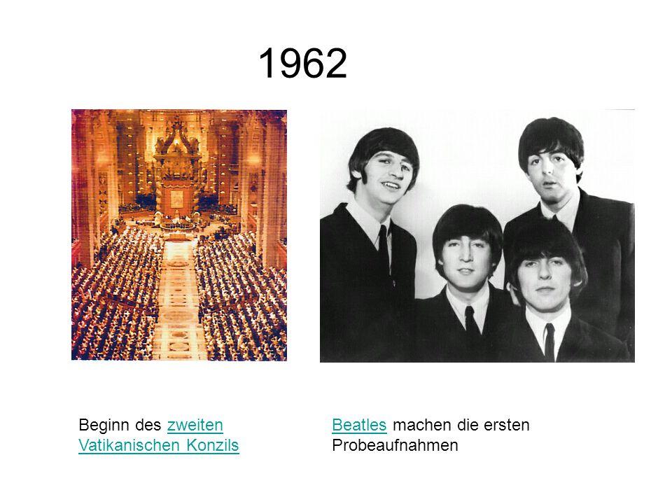 1962 Beginn des zweiten Vatikanischen Konzils
