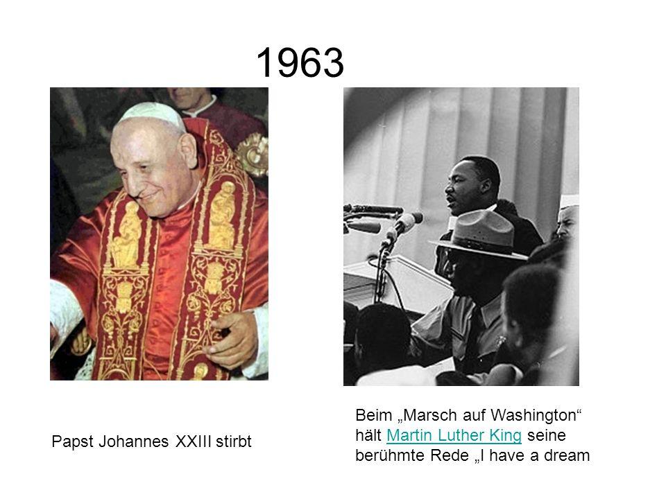 """1963 Beim """"Marsch auf Washington hält Martin Luther King seine berühmte Rede """"I have a dream."""