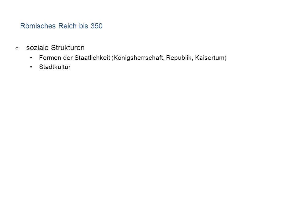 Römisches Reich bis 350 soziale Strukturen