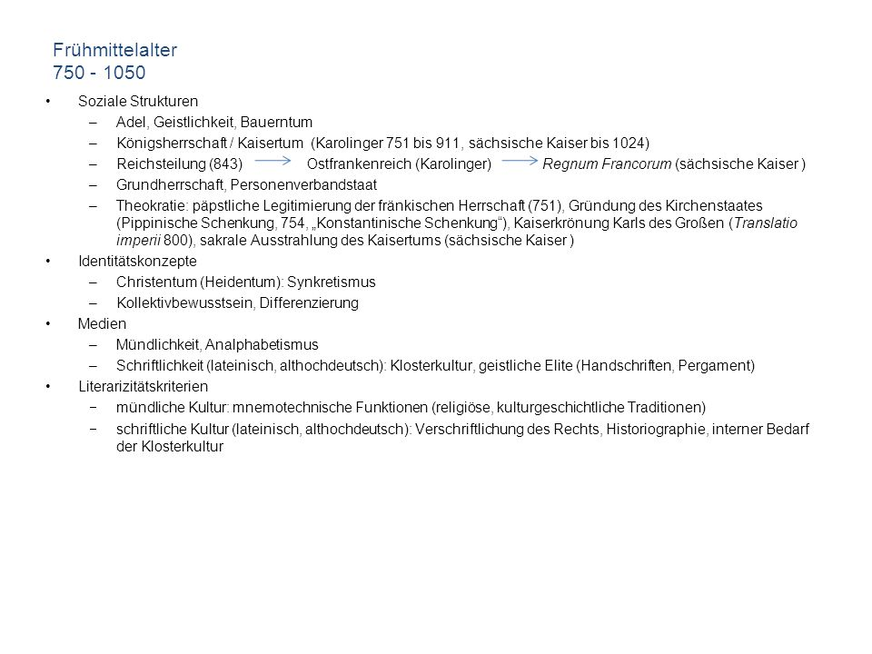Frühmittelalter 750 - 1050 Soziale Strukturen