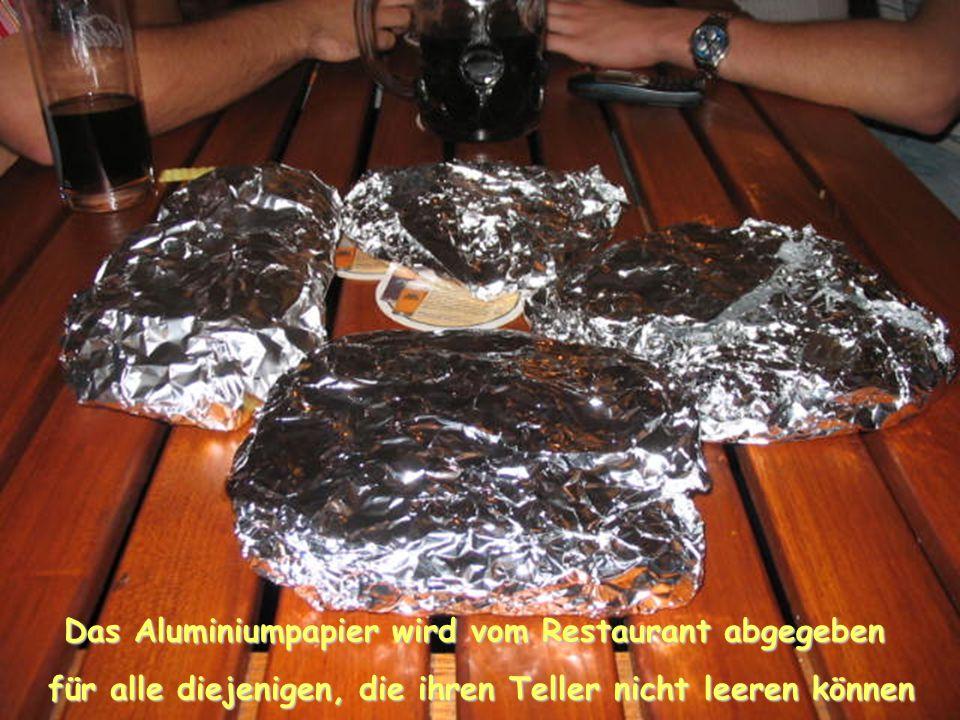 Das Aluminiumpapier wird vom Restaurant abgegeben