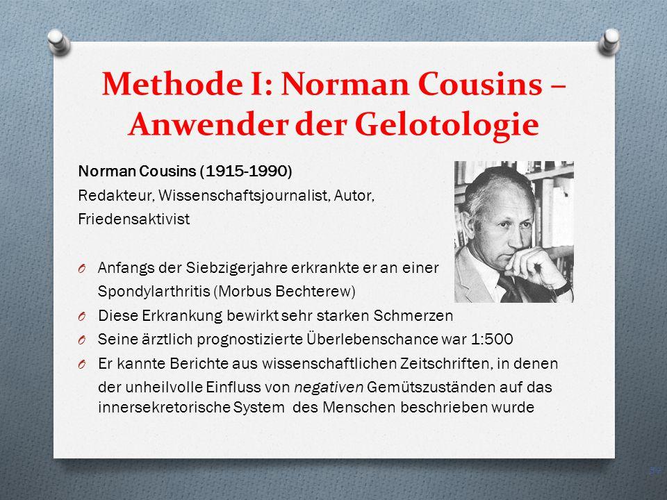 Methode I: Norman Cousins – Anwender der Gelotologie