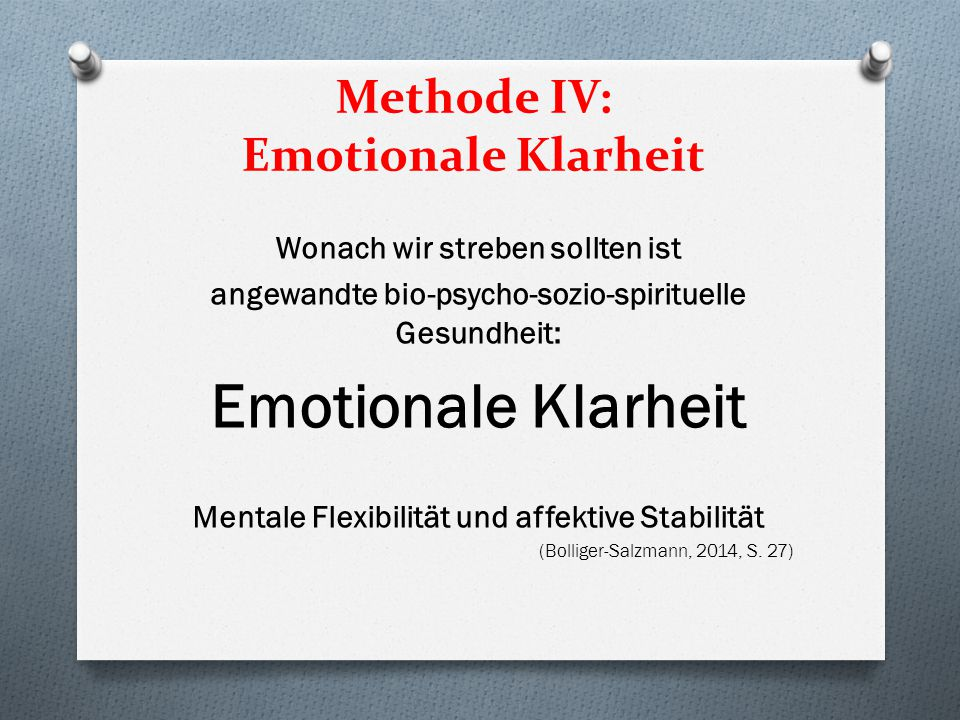 Methode IV: Emotionale Klarheit