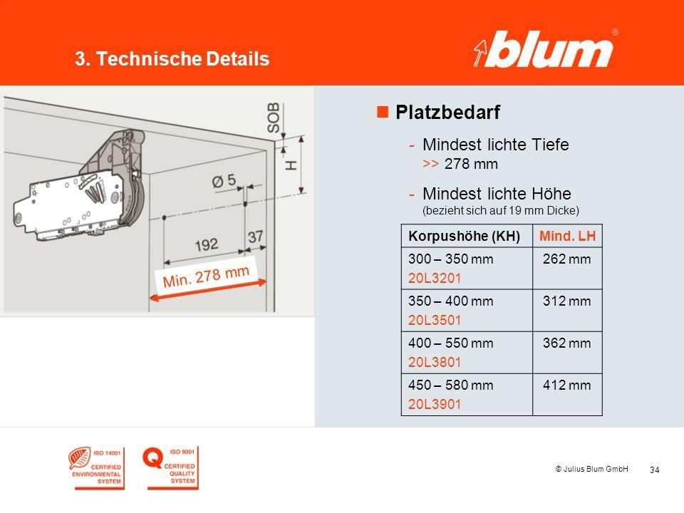 3. Technische Details Platzbedarf Mindest lichte Tiefe >> 278 mm