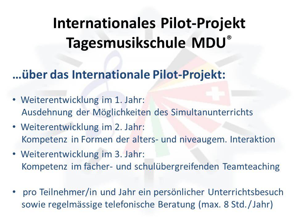 Internationales Pilot-Projekt Tagesmusikschule MDU®