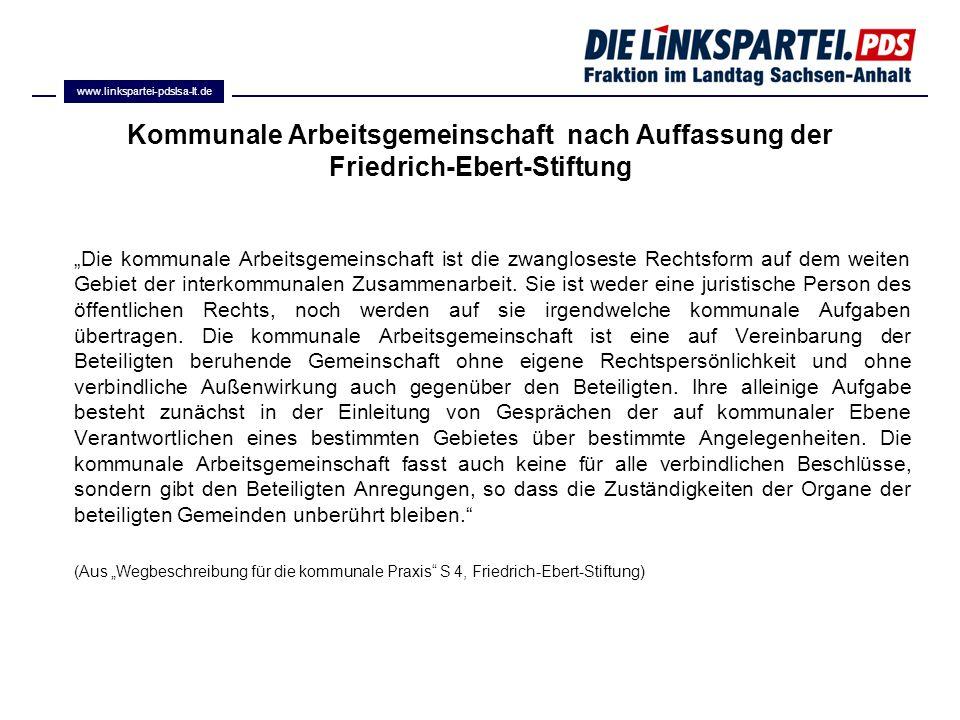 www.linkspartei-pdslsa-lt.de Kommunale Arbeitsgemeinschaft nach Auffassung der Friedrich-Ebert-Stiftung.