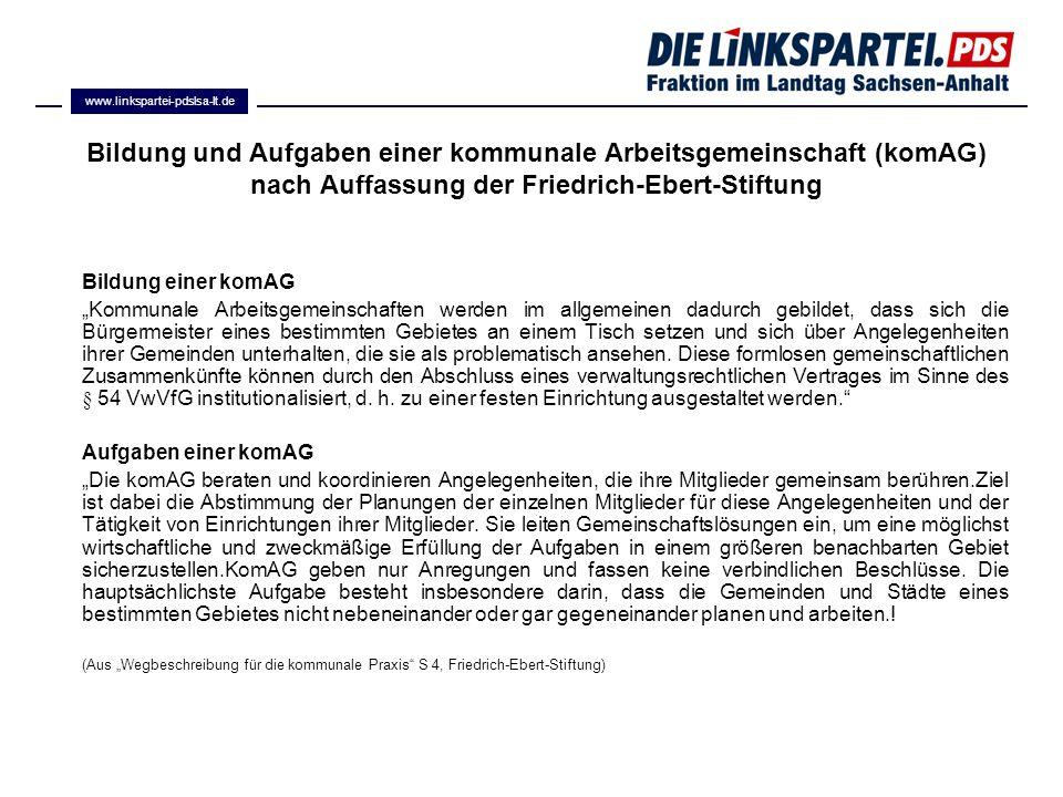 www.linkspartei-pdslsa-lt.de Bildung und Aufgaben einer kommunale Arbeitsgemeinschaft (komAG) nach Auffassung der Friedrich-Ebert-Stiftung.