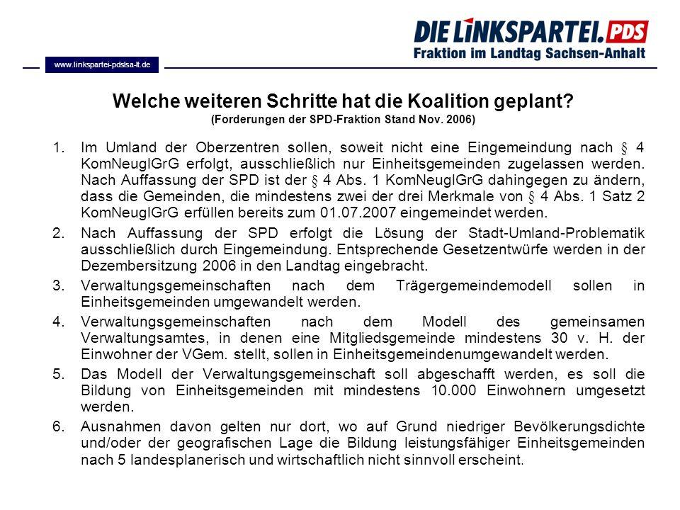 www.linkspartei-pdslsa-lt.de Welche weiteren Schritte hat die Koalition geplant (Forderungen der SPD-Fraktion Stand Nov. 2006)
