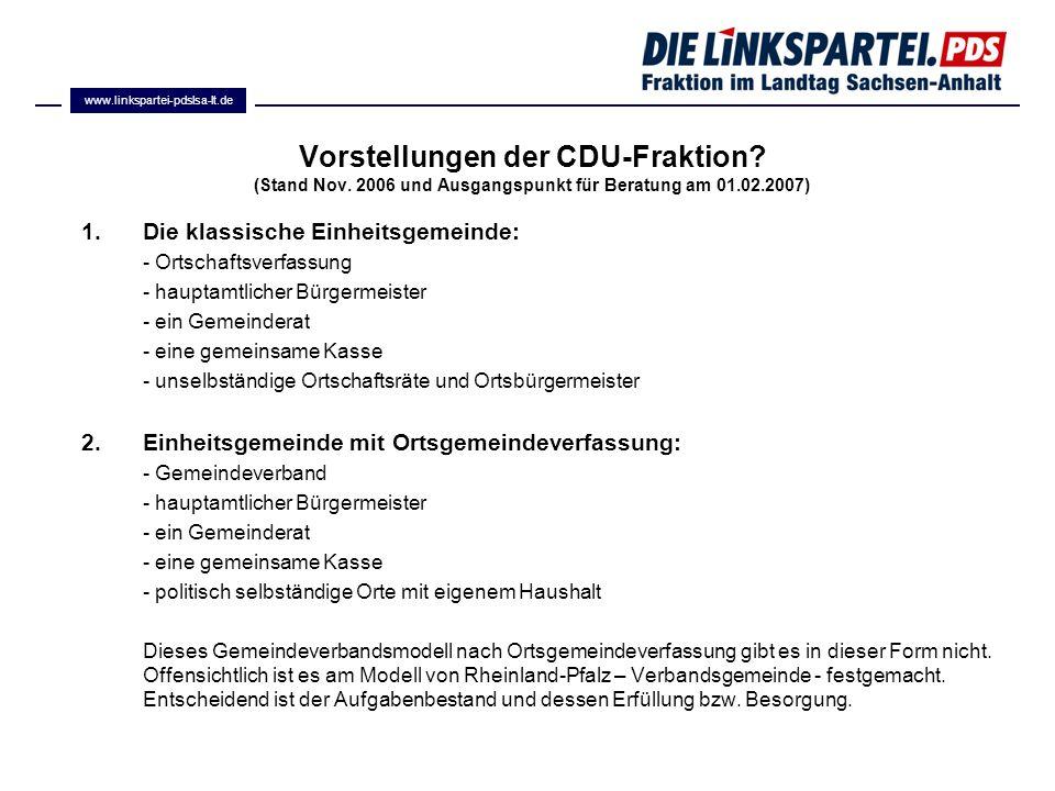 www.linkspartei-pdslsa-lt.de Vorstellungen der CDU-Fraktion (Stand Nov. 2006 und Ausgangspunkt für Beratung am 01.02.2007)