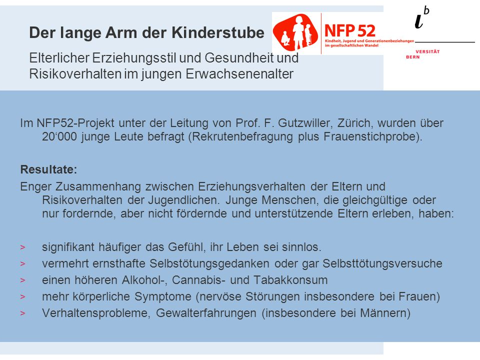Der lange Arm der Kinderstube